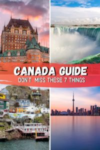7 Must Do Things in Canada