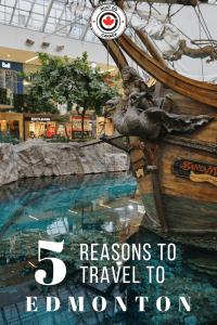 5 Reasons to travel to Edmonton