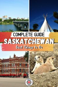 best things to do in Saskatchewan canada