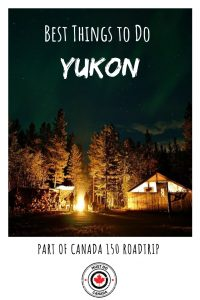 Best Things to Do in the Yukon