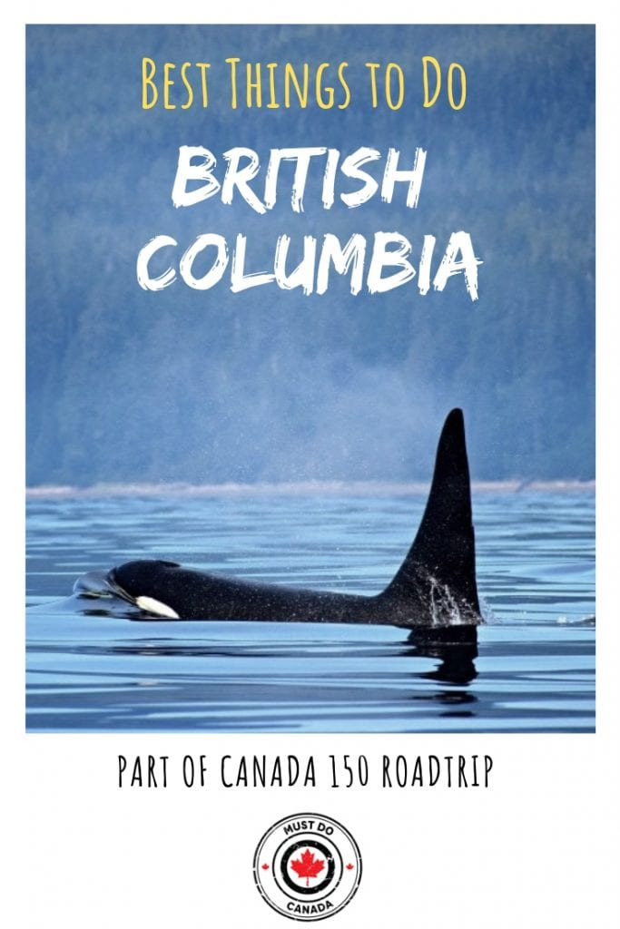 best things to do in British Columbia Canada