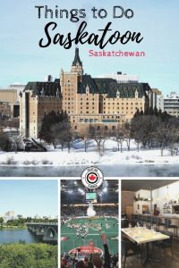 Things to Do in Saskatoon, Saskatchewan