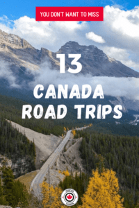 13 Canada Road Trip Ideas