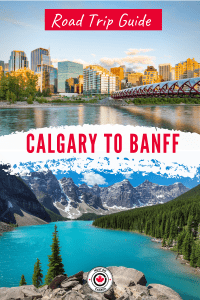 Calgary to Banff Road Trip Guide