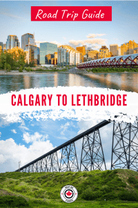 Calgary To Lethbridge Road Trip Guide 200x300