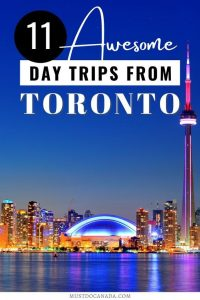 11 Awesome Day Trips from Toronto