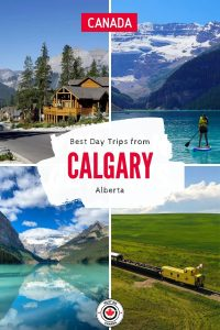 Best Day Trips from Calgary, Alberta