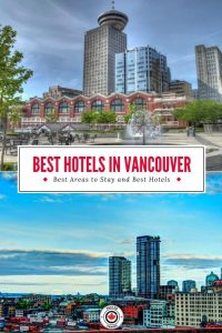 Where to Stay in Vancouver, BC