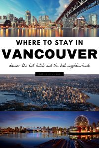 Where to Stay in Vancouver, British Columbia